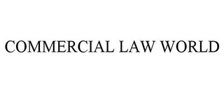 mark for COMMERCIAL LAW WORLD, trademark #85305093