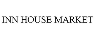 mark for INN HOUSE MARKET, trademark #85305941