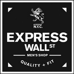 mark for ESTABLISHED N.Y.C. EXPRESS WALL ST MEN'S SHOP QUALITY + FIT, trademark #85306051