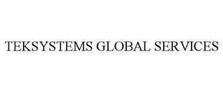mark for TEKSYSTEMS GLOBAL SERVICES, trademark #85306204