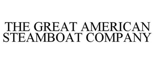 mark for THE GREAT AMERICAN STEAMBOAT COMPANY, trademark #85309538