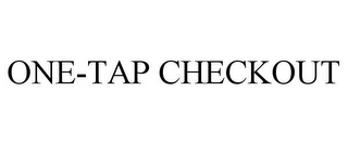 mark for ONE-TAP CHECKOUT, trademark #85309889