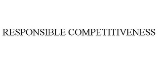 mark for RESPONSIBLE COMPETITIVENESS, trademark #85310278