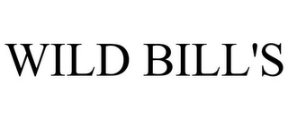 mark for WILD BILL'S, trademark #85310952