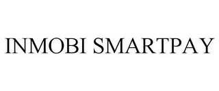 mark for INMOBI SMARTPAY, trademark #85311941
