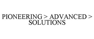 mark for PIONEERING > ADVANCED > SOLUTIONS, trademark #85312219