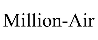 mark for MILLION-AIR, trademark #85314318