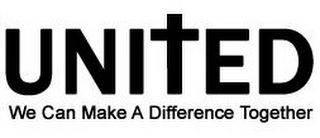 mark for UNITED WE CAN MAKE A DIFFERENCE TOGETHER, trademark #85315300