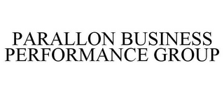 mark for PARALLON BUSINESS PERFORMANCE GROUP, trademark #85316971