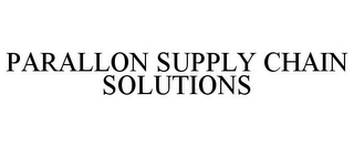 mark for PARALLON SUPPLY CHAIN SOLUTIONS, trademark #85316985