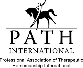 mark for PATH INTERNATIONAL PROFESSIONAL ASSOCIATION OF THERAPEUTIC HORSEMANSHIP INTERNATIONAL, trademark #85318170