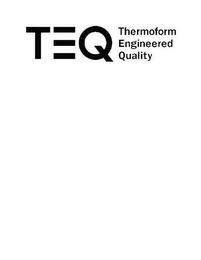 mark for TEQ THERMOFORM ENGINEERED QUALITY, trademark #85318372