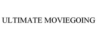 mark for ULTIMATE MOVIEGOING, trademark #85318656