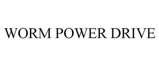 mark for WORM POWER DRIVE, trademark #85319192