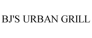 mark for BJ'S URBAN GRILL, trademark #85319341