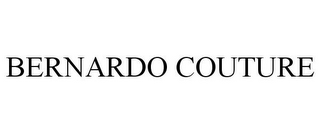 mark for BERNARDO COUTURE, trademark #85319493