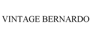 mark for VINTAGE BERNARDO, trademark #85319502