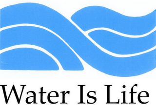 mark for WATER IS LIFE, trademark #85320150