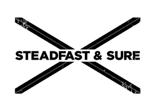 mark for STEADFAST & SURE, trademark #85321877
