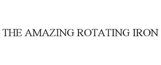 mark for THE AMAZING ROTATING IRON, trademark #85322053