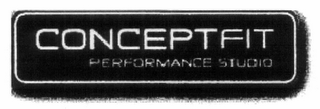 mark for CONCEPTFIT PERFORMANCE STUDIO, trademark #85322174