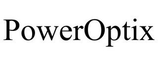 mark for POWEROPTIX, trademark #85322517