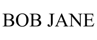 mark for BOB JANE, trademark #85323463