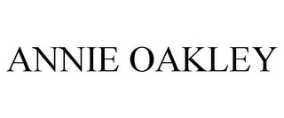 mark for ANNIE OAKLEY, trademark #85324786