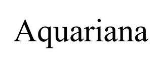 mark for AQUARIANA, trademark #85325381