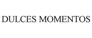 mark for DULCES MOMENTOS, trademark #85325540