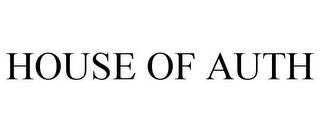 mark for HOUSE OF AUTH, trademark #85328640