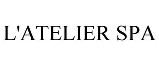 mark for L'ATELIER SPA, trademark #85330162