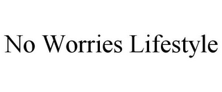 mark for NO WORRIES LIFESTYLE, trademark #85330275