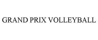 mark for GRAND PRIX VOLLEYBALL, trademark #85331408