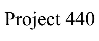 mark for PROJECT 440, trademark #85332103