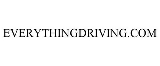 mark for EVERYTHINGDRIVING.COM, trademark #85332338