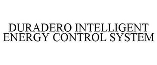 mark for DURADERO INTELLIGENT ENERGY CONTROL SYSTEM, trademark #85332568