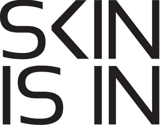 mark for SKIN IS IN, trademark #85334044