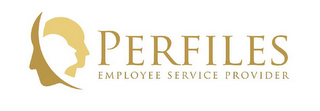 mark for PERFILES EMPLOYEE SERVICE PROVIDER, trademark #85334435