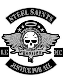 mark for STEEL SAINTS, LE STRENGTH AND HONOR MC,JUSTICE FOR ALL, trademark #85336899