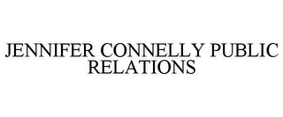 mark for JENNIFER CONNELLY PUBLIC RELATIONS, trademark #85336937