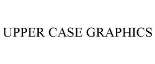 mark for UPPER CASE GRAPHICS, trademark #85337585