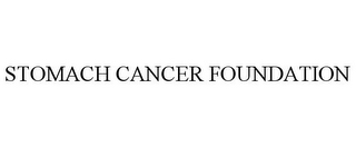mark for STOMACH CANCER FOUNDATION, trademark #85337939