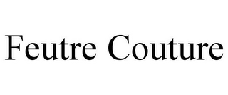 mark for FEUTRE COUTURE, trademark #85338369