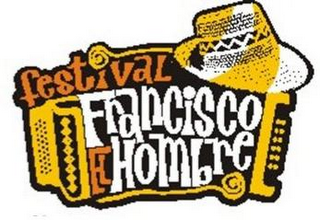 mark for FESTIVAL FRANCISCO EL HOMBRE, trademark #85339249