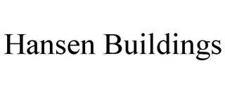 mark for HANSEN BUILDINGS, trademark #85340070