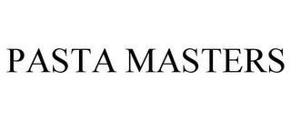 mark for PASTA MASTERS, trademark #85340586