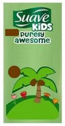 mark for SUAVE KIDS PURELY AWESOME, trademark #85341251