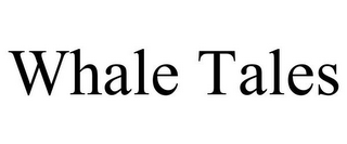mark for WHALE TALES, trademark #85342884