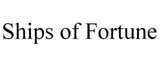 mark for SHIPS OF FORTUNE, trademark #85342898